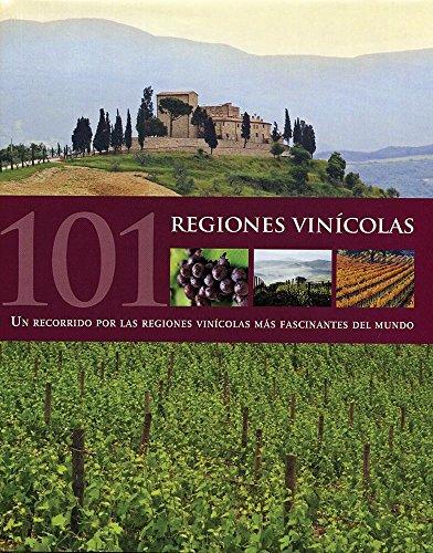 9781407572826: 101 Regiones Vinícolas (Spanish Edition)