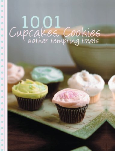 9781407573182: 1001 Cupcakes, Cookies and Tempting Treats