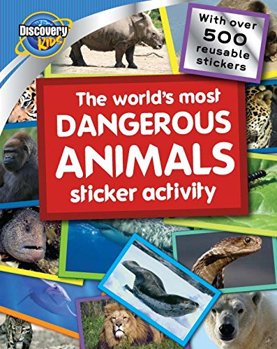 9781407574424: The World's Most Dangerous Animals (Discovery Kids) (Discovery Bumper Sticker)
