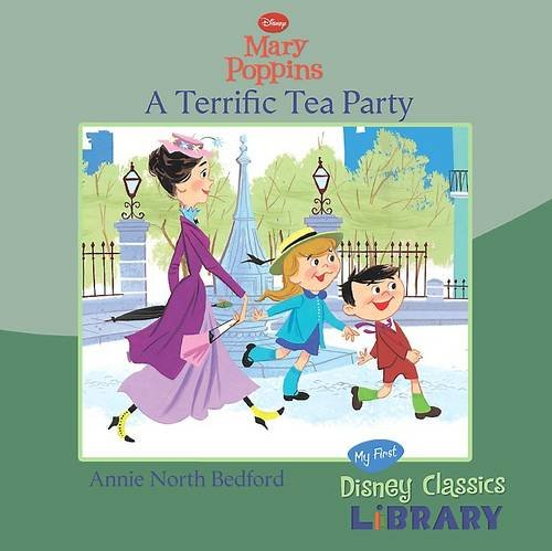 9781407574806: Disney Mary Poppins: A Terrific Tea Party