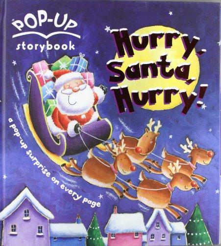 9781407575087: Hurry, Santa, Hurry!