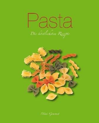 9781407575209: Pasta: Die köstlichsten Rezepte