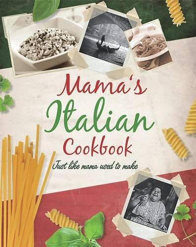 9781407577005: Mama's Italian Cookbook