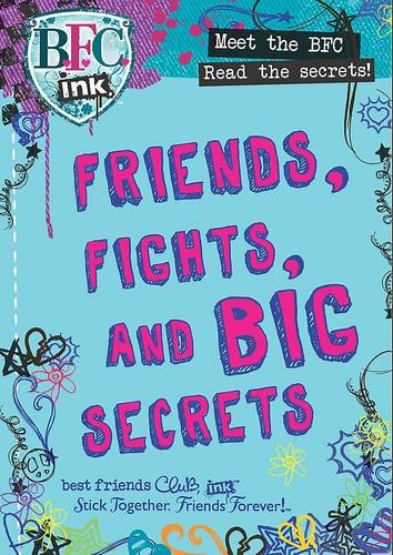 Friends, Fights, and Big Secrets: BFC Ink