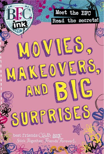 9781407578606: MOVIES, MAKEOVERS, AND BIG SURPRISES