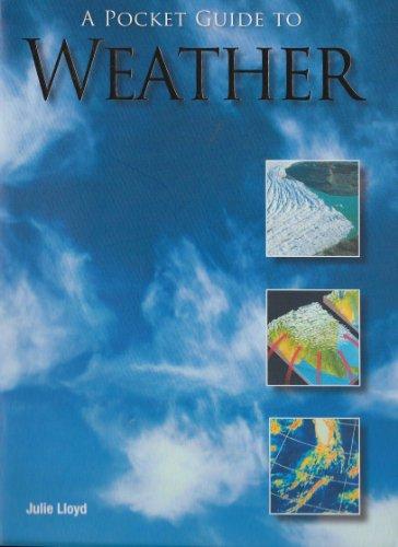 A Pocket Guide To Weather: Lloyd, Julie