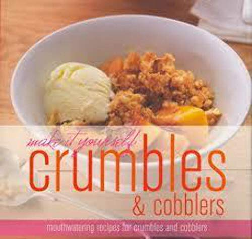 9781407580180: Crumbles & Cobblers (Make It Yourself)