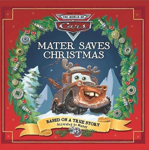 "9781407580692: Disney Pixar ""Cars"" - Mater Saves Christmas"