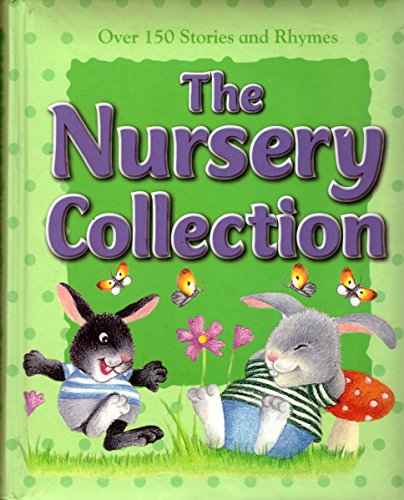 9781407580906: The Nursery Collection: Over 150 Stories and Rhymes (365 Treasury)