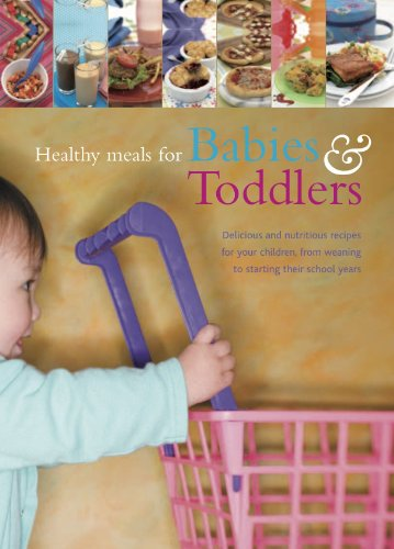 9781407581170: Healthy Meals for Babies & Toddlers (Love Food)