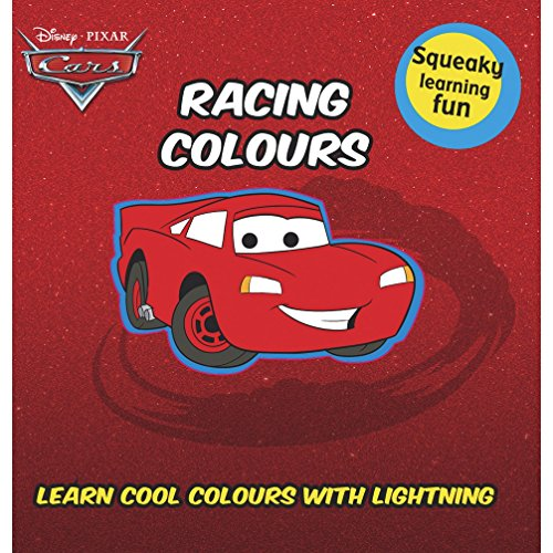 Disney Pixar Cars: Racing Colours (Squeaky Learning Fun): Parragon Publishing India