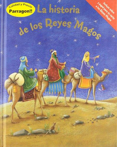 HISTORIA DE LOS REYES MAGOS, LA. INCLUYE: AA.VV.