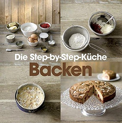 9781407584201: Step-by-Step: Backen: Die Step-by-Step Küche