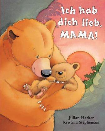 Ich hab Dich lieb Mama (1407584278) by [???]