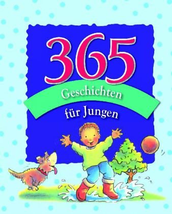 9781407584317: 365 Geschichten für Jungen