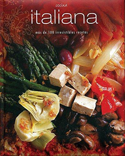 9781407585055: Cocina Italiana (Lazo). Mas De 100 Irresistibles Recetas (Padded Perfect)