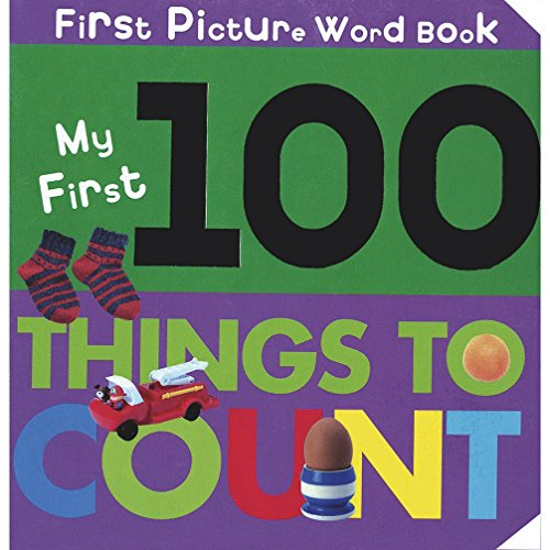 My First 100 Things to Count: Parragon Publishing India