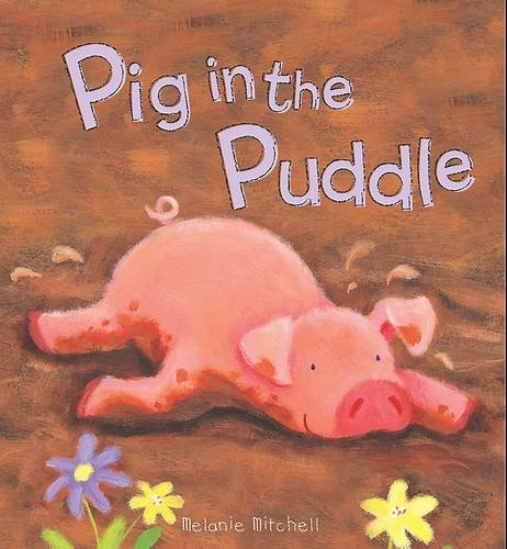 9781407588797: Padded Animal Board Book: Pig in the Puddle
