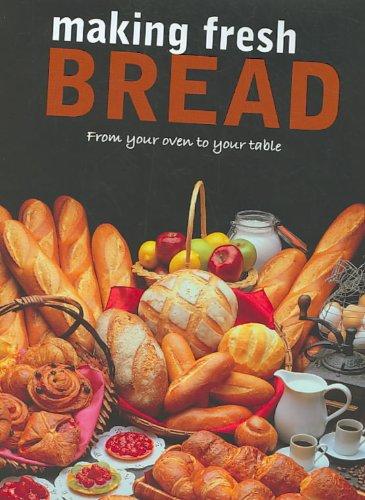9781407594750: Making Fresh Bread