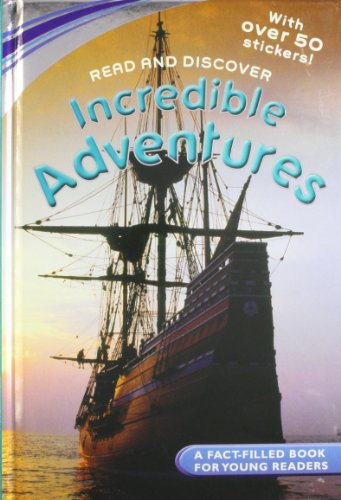 Read and Discover: Incredible Adventures: Parragon Publishing India