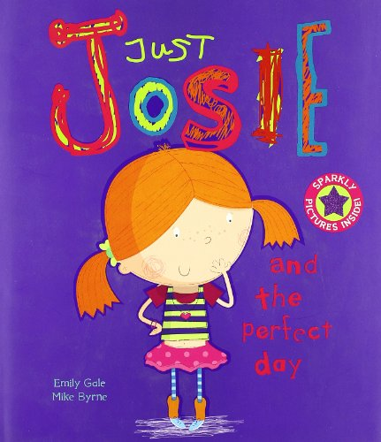 9781407595061: Just Josie and the Perfect Day (Picture Books)