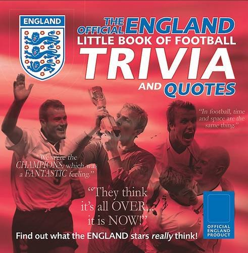 9781407595337: The Official England Little Book of Trivia and Quotes World Cup Edition (Fa Book of Trivia)