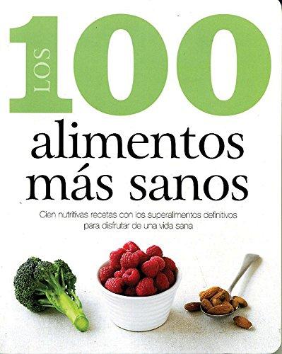 9781407595467: 100 alimentos mas sanos (100 Best)