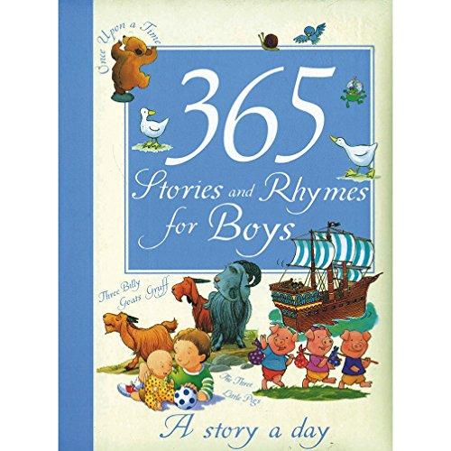 9781407597454: 365 Stories and Rhymes for Boys: A Story a Day [Jan 01, 2008] Parragon Books