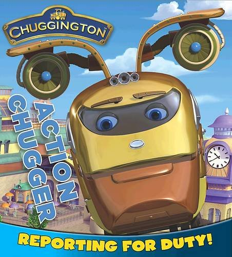 9781407597843: Chuggington Board Book: Action Chugger