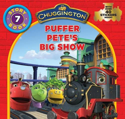 9781407599373: Chuggington Storybook: Pete's Big Birthday Show