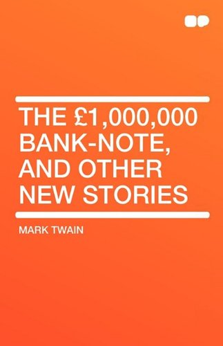 9781407604725: The 1,000,000 Bank-Note, and Other New Stories