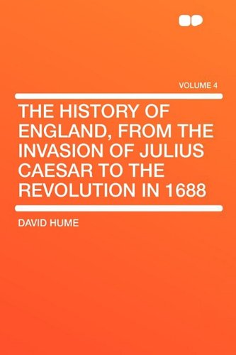 9781407604879: The History of England, from the Invasion of Julius Caesar to the Revolution in 1688