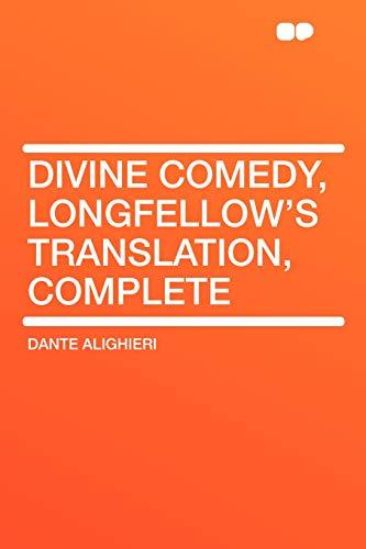 9781407605982: Divine Comedy, Longfellow's Translation, Complete