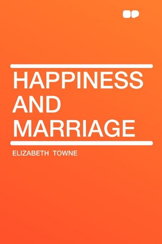 9781407606149: Happiness and Marriage