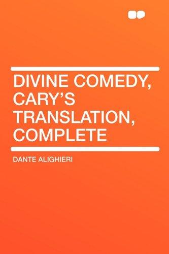 Divine Comedy, Cary's Translation, Complete: Dante Alighieri