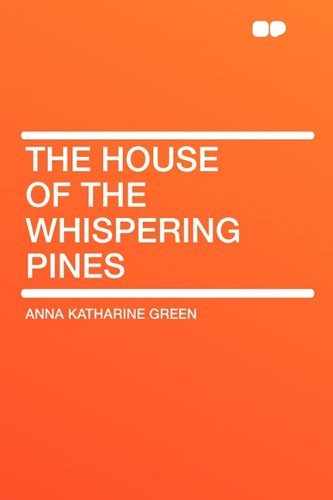 9781407606293: The House of the Whispering Pines