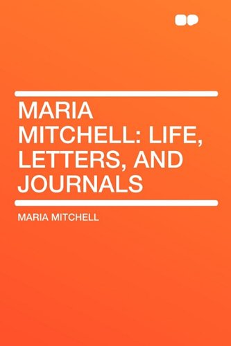 9781407606859: Maria Mitchell: Life, Letters, and Journals