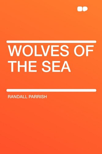 9781407606866: Wolves of the Sea
