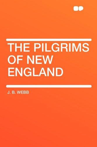 9781407606958: The Pilgrims of New England