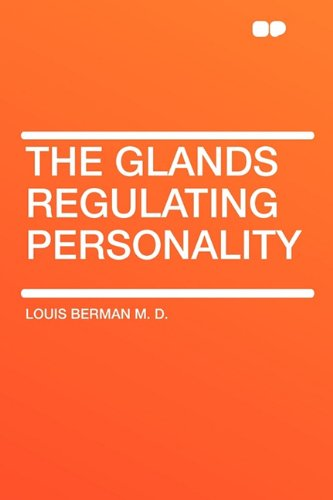 9781407607023: The Glands Regulating Personality