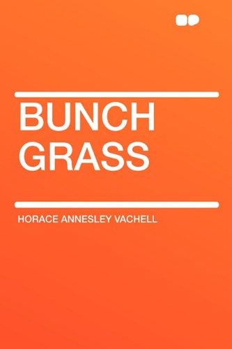9781407607511: Bunch Grass