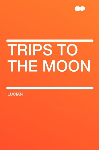 9781407607887: Trips to the Moon