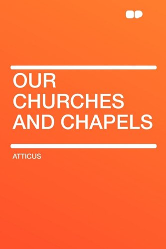 9781407608259: Our Churches and Chapels