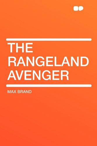 9781407608891: The Rangeland Avenger