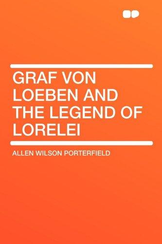 9781407611402: Graf von Loeben and the Legend of Lorelei