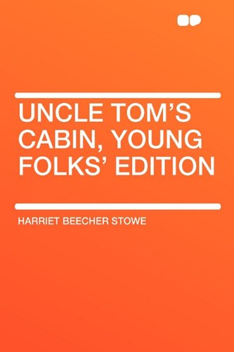 9781407611969: Uncle Tom's Cabin, Young Folks' Edition