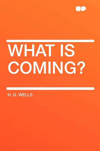 9781407612157: What is Coming?