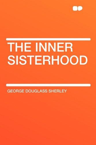 9781407614151: The Inner Sisterhood