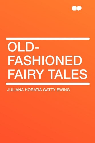 9781407614366: Old-Fashioned Fairy Tales