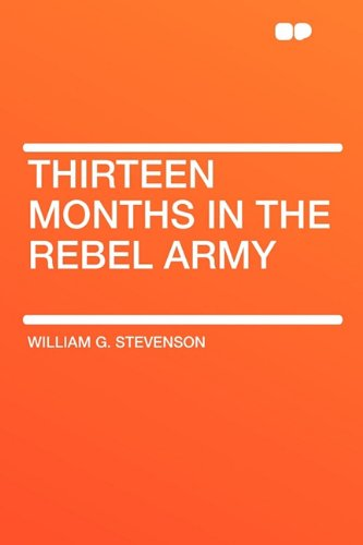 9781407614571: Thirteen Months in the Rebel Army